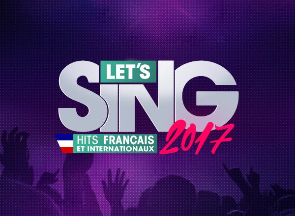 lets-sing-2017-hits-francais-home-cover